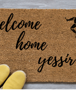 welcome-home-yessir-mat